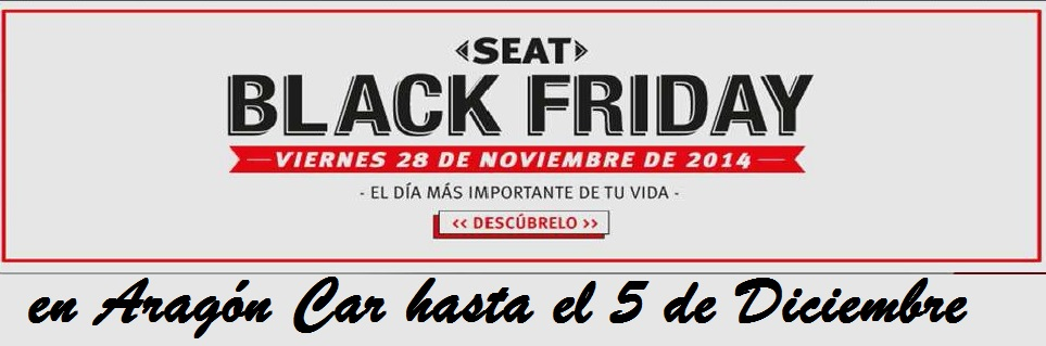 SEAT BLACK FRIDAY ARAGON CAR ZARAGOZA en aragon car hasta el 5 de diciembre