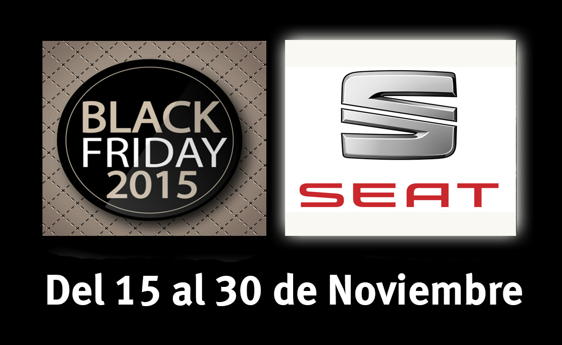 black friday en seat arag n car del 15 al 30 de noviembre blog de. Black Bedroom Furniture Sets. Home Design Ideas